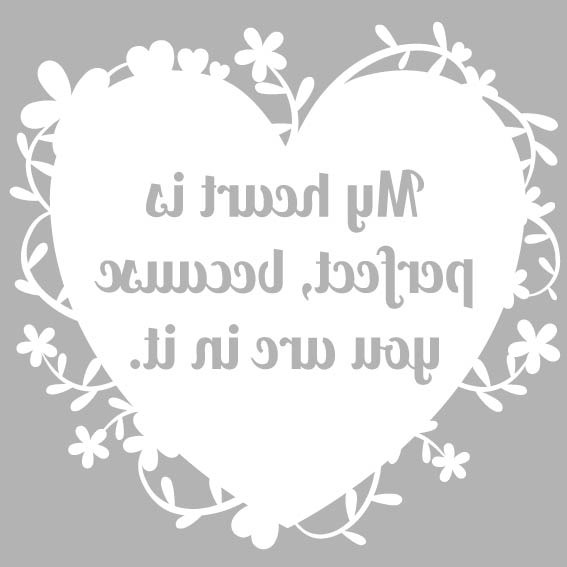 My heart is perfect, because you're in it: Free paper cut template ...