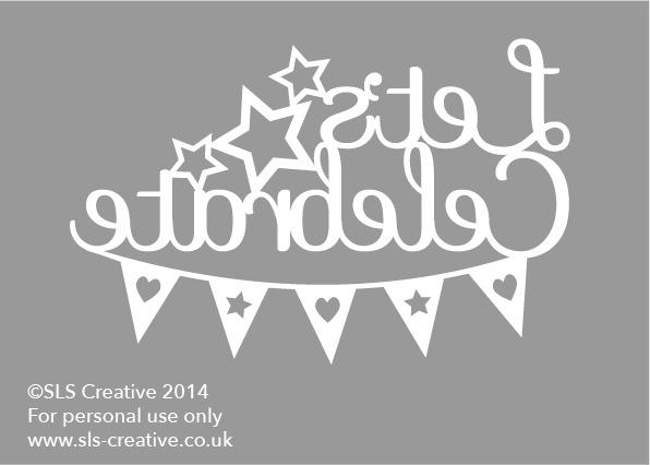 Free Paper Cut Template: Let's Celebrate | SLS Creative